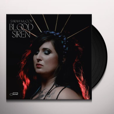 Sarah Mccoy BLOOD SIREN Vinyl Record