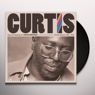 KEEP ON KEEPING ON: CURTIS MAYFIELD STUDIO ALBUMS Vinyl Record