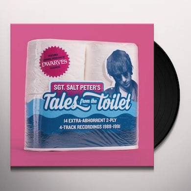 Sgt.Saltpeter TALES FROM THE TOILET Vinyl Record