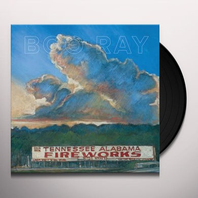 Boo Ray TENNESSEE ALABAMA FIREWORKS Vinyl Record