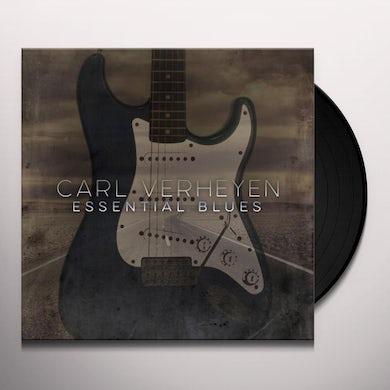 Carl Verheyen ESSENTIAL BLUES Vinyl Record