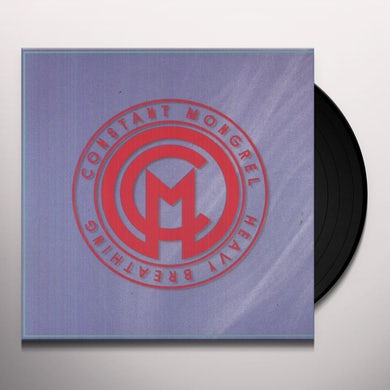 Constant Mongrel HEAVY BREATHING Vinyl Record