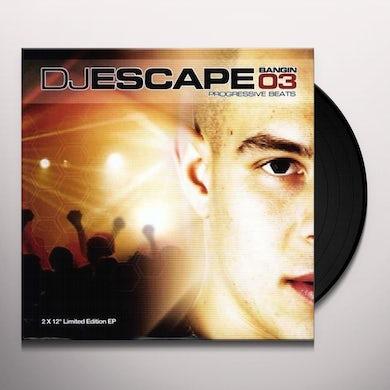 Dj Escape BANGIN 3 Vinyl Record