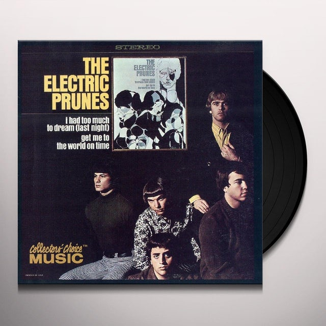 Electric Prunes I HAD TOO MUCH TO DREAM LAST NIGHT Vinyl Record