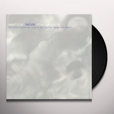 Sweet Trip HALICA: BLISS OUT 11 Vinyl Record