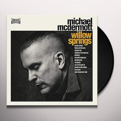 Michael McDermott WILLOW SPRINGS / OUT FROM UNDER Vinyl Record