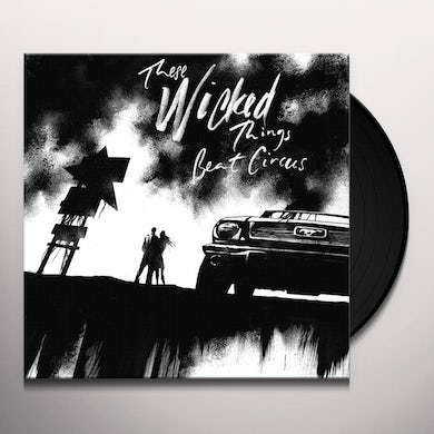 THESE WICKED THINGS Vinyl Record