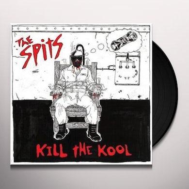 Spits KILL THE KOOL Vinyl Record