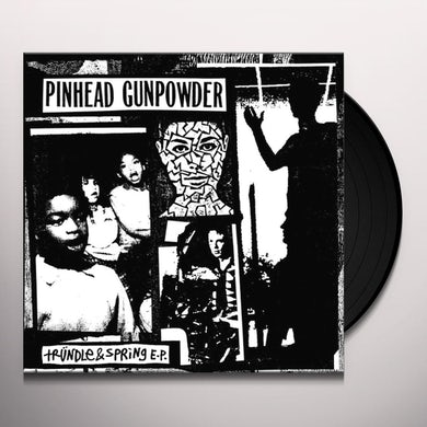 Pinhead Gunpowder TRUNDLE & SPRING Vinyl Record