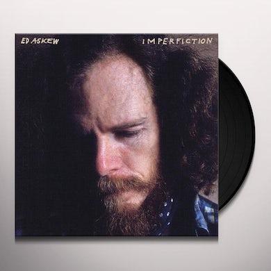 Ed Askew IMPERFICTION Vinyl Record