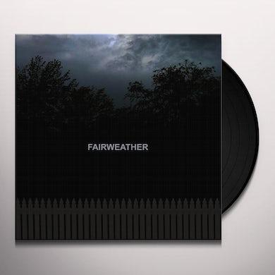 FAIRWEATHER Vinyl Record