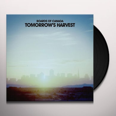 Boards Of Canada TOMORROW'S HARVEST Vinyl Record