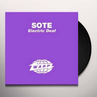 Sote ELECTRIC DEAF Vinyl Record