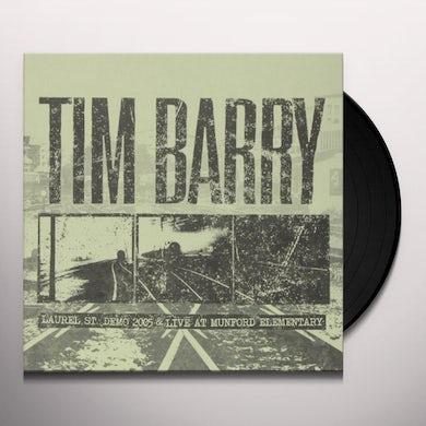 Tim Barry LAUREL ST. DEMO 2005 & LIVE AT MUNFORD ELEMENTARY Vinyl Record