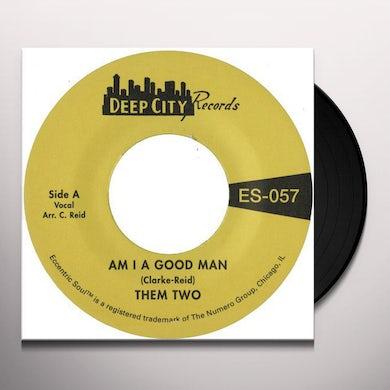 AM I A GOOD MAN Vinyl Record