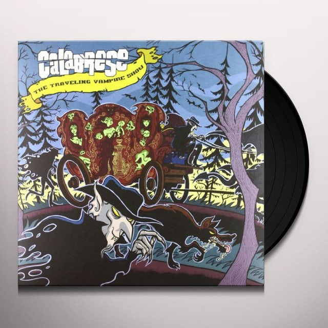 Calabrese TRAVELING VAMPIRE SHOW Vinyl Record