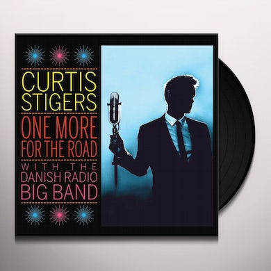 Curtis Stigers / Danish Radio Big Band ONE MORE FOR THE ROAD Vinyl Record