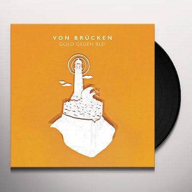VON BRUCKEN GOLD GEGEN BLEI Vinyl Record