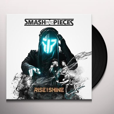 SMASH INTO PIECES RISE & SHINE Vinyl Record