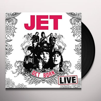 Jet GET BORN: LIVE AT THE FORUM Vinyl Record