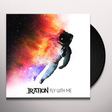 Iration FLY WITH ME Vinyl Record