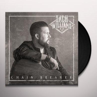 Zach Williams CHAIN BREAKER Vinyl Record