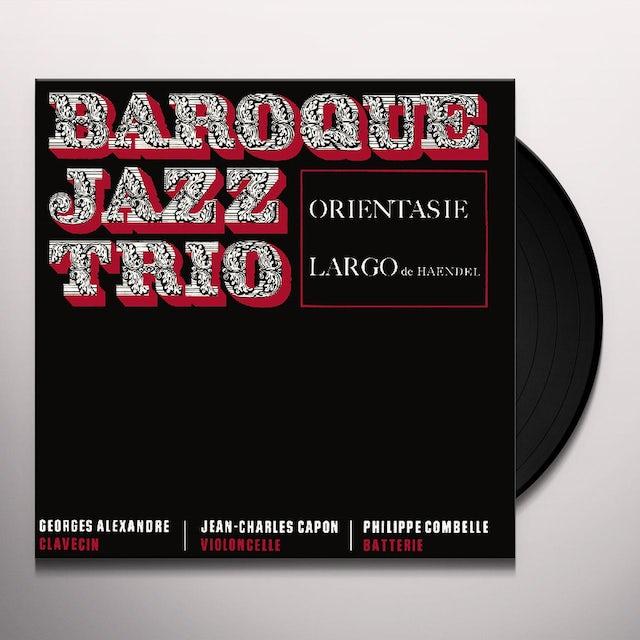 Baroque Jazz Trio ORIENTASIE / LARGO Vinyl Record