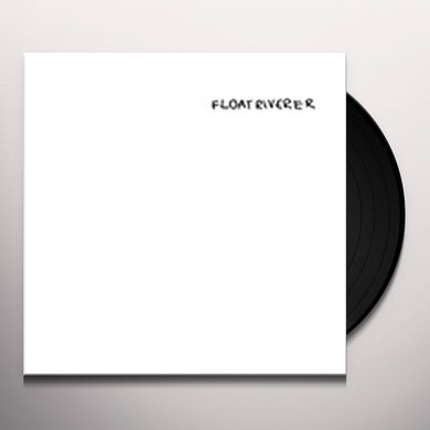FLOAT RIVERER Vinyl Record