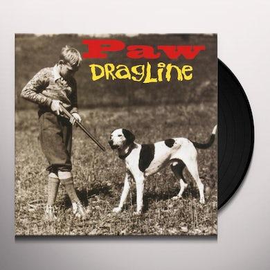 PAW DRAGLINE Vinyl Record