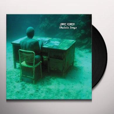 Eddie Vedder UKULELE SONGS (Vinyl)