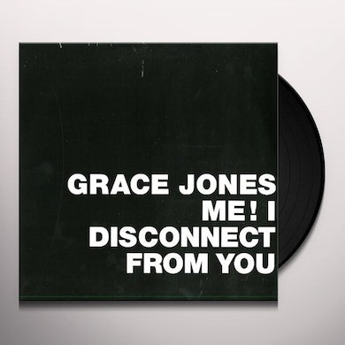 Grace Jones ME! I DISCONNECT FROM YOU Vinyl Record - Holland Release
