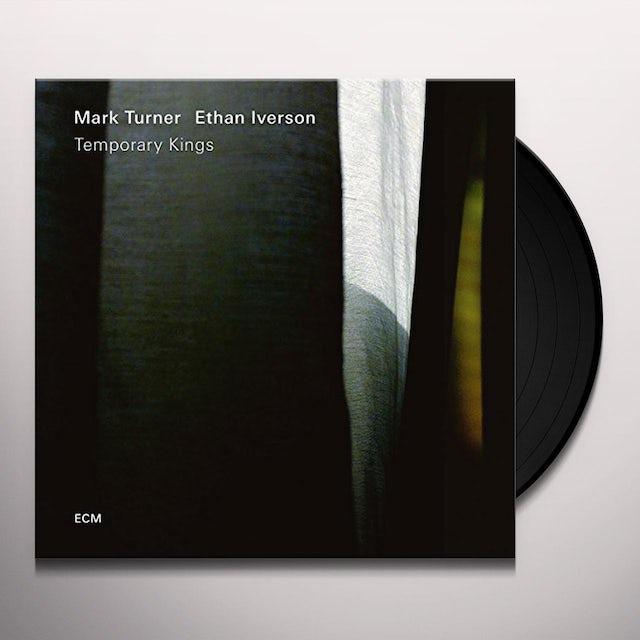 Ethan Iverson / Mark Turner TEMPORARY KINGS Vinyl Record
