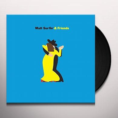 Matt Surfin' & Friends MATT SURFIN' AND FRIENDS Vinyl Record