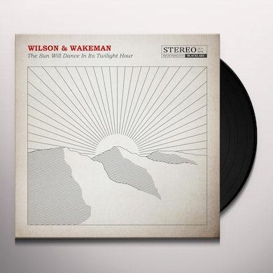 Damian Wilson / Adam Wakeman SUN WILL DANCE IN ITS TWILIGHT HOUR Vinyl Record