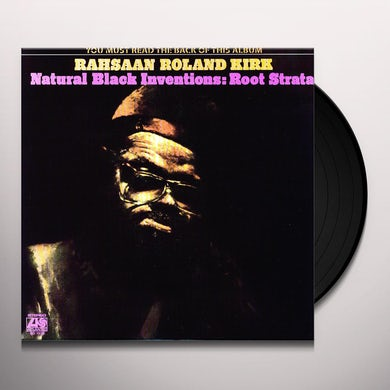 Rahsaan Roland Kirk NATURAL BLACK INVENTIONS - ROOT STRATA Vinyl Record
