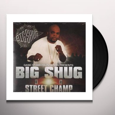 Big Shug STREET CHAMP Vinyl Record