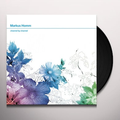 Markus Homm CHANNEL BY CHANNEL Vinyl Record