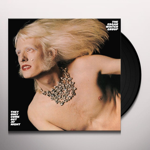 Edgar Winter Group THEY ONLY COME OUT AT NIGHT Vinyl Record