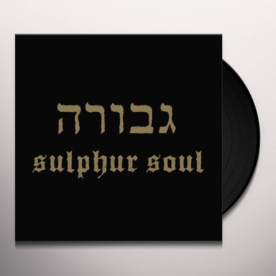 Gevurah SULPHUR SOUL Vinyl Record