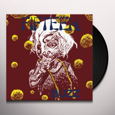 Fifteen BUZZ Vinyl Record