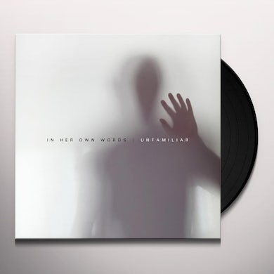 In Her Own Words UNFAMILIAR Vinyl Record