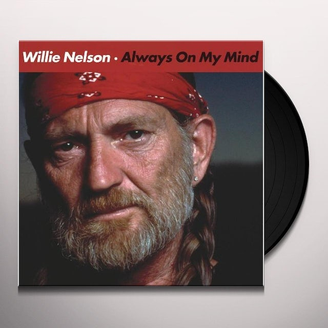 Willie Nelson ALWAYS ON MY MIND / THE PARTYS OVER (LG) (WTSH) Vinyl Record