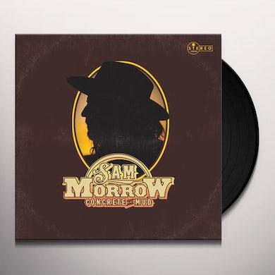 Sam Morrow CONCRETE & MUD Vinyl Record