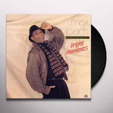 Max Roach BRIGHT MOMENTS Vinyl Record