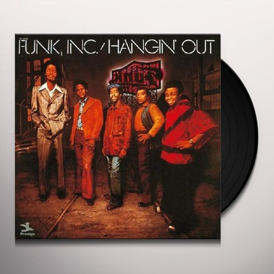 Funk Inc HANGIN' OUT Vinyl Record