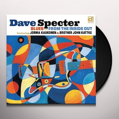 Dave Specter BLUES FROM THE INSIDE OUT Vinyl Record