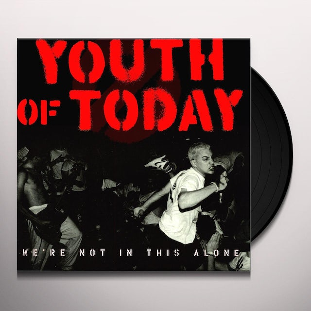 Youth of Today WE'RE NOT IN THIS ALONE Vinyl Record