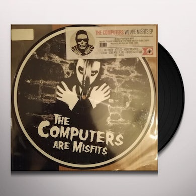 Computers WE ARE MISFITS Vinyl Record