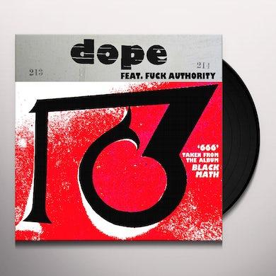 Dope / Fuck Authority 666 / 1381 Vinyl Record