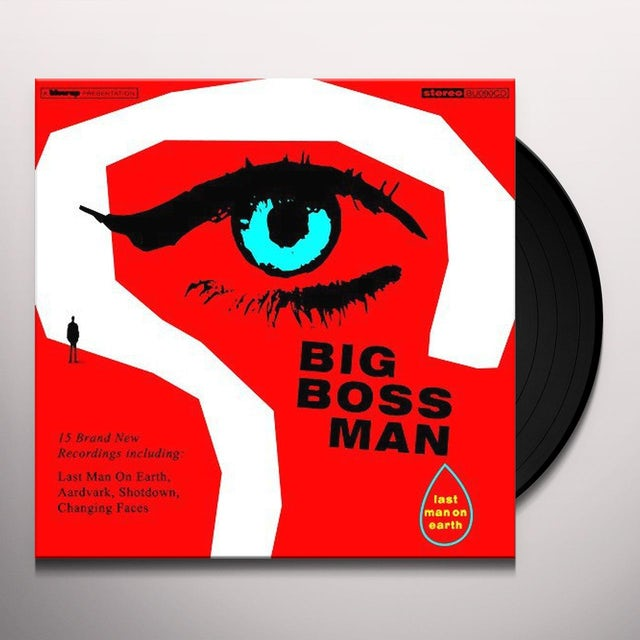 Big Boss Man LAST MAN ON EARTH Vinyl Record